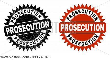 Black Rosette Prosecution Seal Stamp. Flat Vector Textured Seal Stamp With Prosecution Text Inside S
