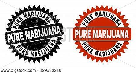 Black Rosette Pure Marijuana Seal Stamp. Flat Vector Scratched Seal Stamp With Pure Marijuana Messag