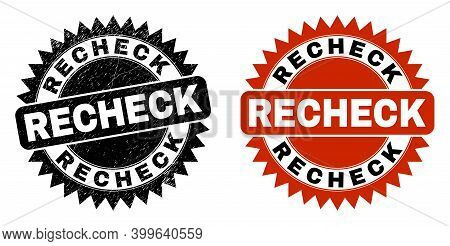 Black Rosette Recheck Stamp. Flat Vector Grunge Watermark With Recheck Title Inside Sharp Rosette, A