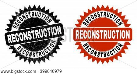 Black Rosette Reconstruction Stamp. Flat Vector Textured Seal Stamp With Reconstruction Title Inside