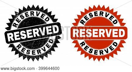 Black Rosette Reserved Seal Stamp. Flat Vector Textured Seal Stamp With Reserved Text Inside Sharp R