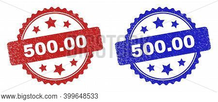 Rosette 500.00 Seals. Flat Vector Distress Seals With 500.00 Message Inside Rosette With Stars, In B