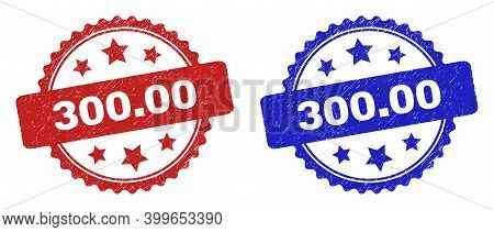 Rosette 300.00 Stamps. Flat Vector Scratched Seal Stamps With 300.00 Phrase Inside Rosette Shape Wit