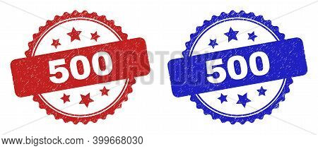 Rosette 500 Seal Stamps. Flat Vector Grunge Seal Stamps With 500 Text Inside Rosette Shape With Star