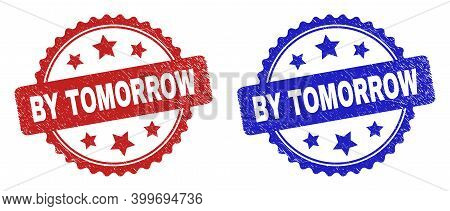 Rosette By Tomorrow Seal Stamps. Flat Vector Grunge Stamps With By Tomorrow Message Inside Rosette W
