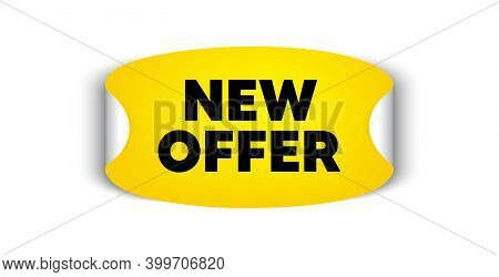 New Offer. Adhesive Sticker With Offer Message. Special Price Sign. Advertising Discounts Symbol. Ye