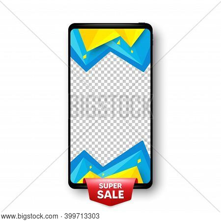 Super Sale Banner. Phone Mockup Vector Banner. Discount Price Tag Sticker. Paper Label Icon. Social