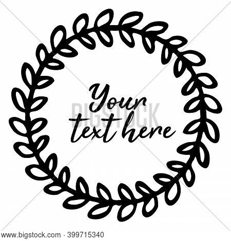Simple Hand Drawn Round Floral Doodle Frame. With The Copy Space, Place For Your Text. Minimalistic