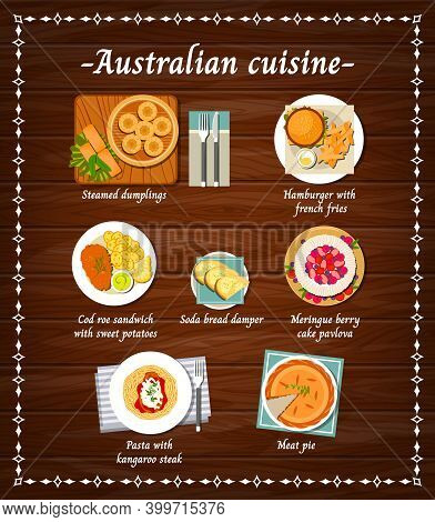 Australian Cuisine Food Menu Dishes, Australia Restaurant Meals, Vector Meat And Pastry Sweets. Aust
