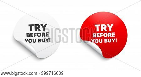 Try Before You Buy. Round Sticker With Offer Message. Special Offer Price Sign. Advertising Discount
