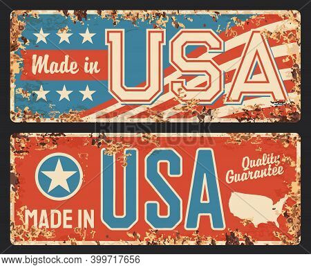 Usa Made, America Flag Metal Plate Rusty, Vector American Stars And Map Signs, Made In Usa Manufactu