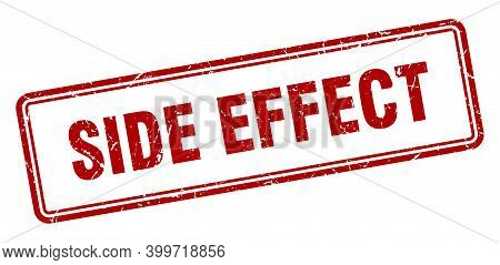 Side Effect Stamp. Square Grunge Sign On White Background