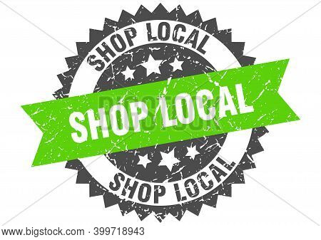 Shop Local Stamp. Grunge Round Sign With Ribbon