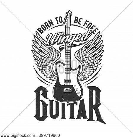 Tshirt Print With Winged Electric Guitar, Vector Emblem For Music Band Apparel Design. T Shirt Monoc