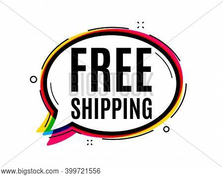 Free Shipping. Speech Bubble Vector Banner. Delivery Included Sign. Special Offer Symbol. Thought Or