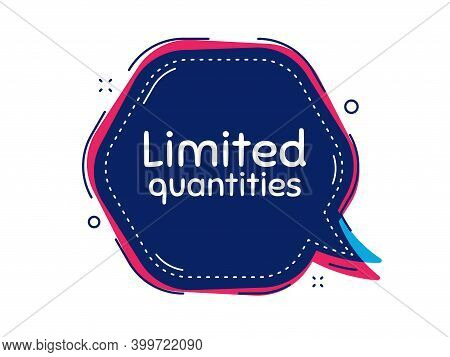 Limited Quantities Symbol. Thought Bubble Vector Banner. Special Offer Sign. Sale. Dialogue Or Thoug