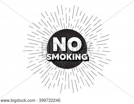 No Smoking Banner. Vintage Star Burst Banner. Stop Smoke Sign. Smoking Ban Symbol. Hipster Sun With