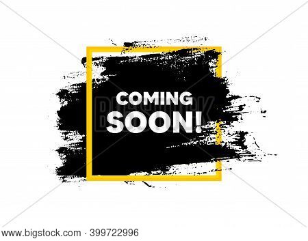 Coming Soon. Paint Brush Stroke In Square Frame. Promotion Banner Sign. New Product Release Symbol.