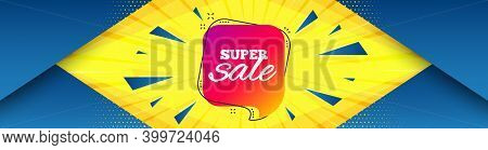 Super Sale Banner. Abstract Background With Offer Message. Discount Sticker Shape. Coupon Chat Bubbl