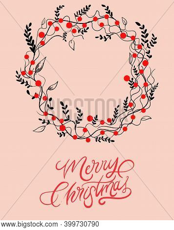 Merry Christmas And Happy Holidays Round Card With Red Berries, Leaves And Twigs Decoration