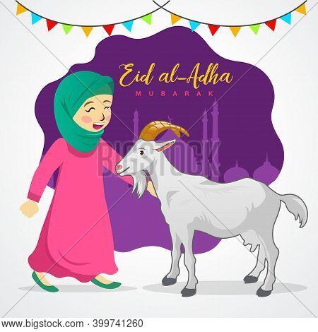 Eid Al Adha Greeting Card. Cute Cartoon Muslim Girl Holding A Goat For Sacrifice With Mosque As Back