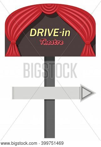 Drive-in Theatre. Vector Flat Illustration.  Illustration In The Form Of A Sign. It Has Red Curtains