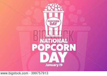 National Popcorn Day. January 19. Holiday Concept. Template For Background, Banner, Card, Poster Wit