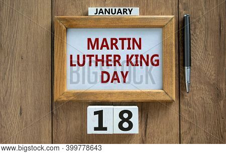 Mlk Day Symbol. Picture Frame With Words 'martin Luther King Day' On Beautiful Wooden Table, Metalic