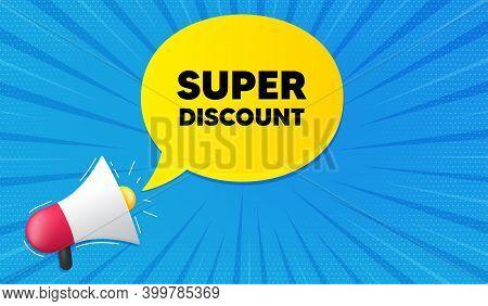 Super Discount Symbol. Background With Megaphone. Sale Sign. Advertising Discounts Symbol. Megaphone