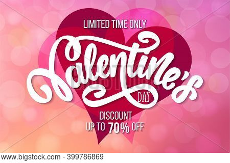 Valentines Day Sale Banner. Vector Stock Illustration. Festive Concept Of Sale Design Template For S