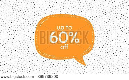 Up To 60 Percent Off Sale. Orange Speech Bubble On Polka Dot Pattern. Discount Offer Price Sign. Spe