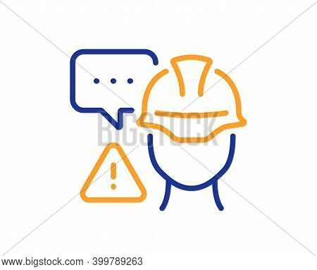Builder Warning Line Icon. Construction Inspection Sign. Constructor Risk Symbol. Quality Design Ele