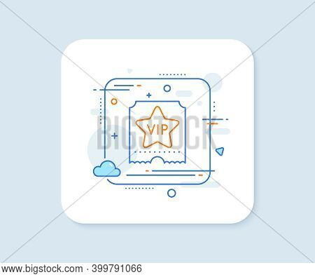Vip Ticket Line Icon. Abstract Square Vector Button. Very Important Person Sign. Member Club Privile