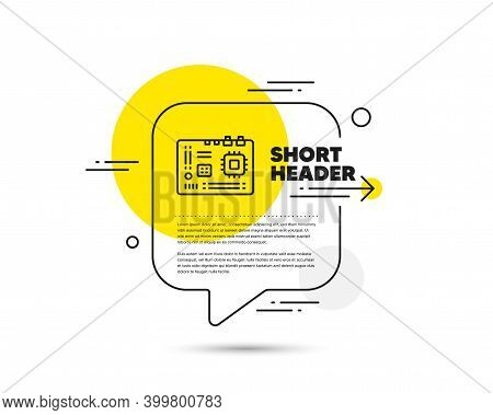 Motherboard Line Icon. Speech Bubble Vector Concept. Computer Component Hardware Sign. Motherboard L