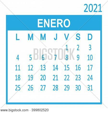Enero January. First Page Of Set. Spanish Calendar 2021, Template. Week Starts From Lunes Monday. Ve