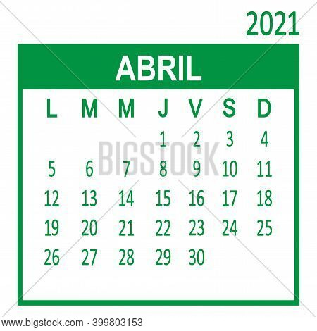 Abril April. Fourth page of set. Calendar 2020, template. Week starts from Lunes Monday. Vector illustration