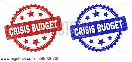 Rosette Crisis Budget Seal Stamps. Flat Vector Distress Stamps With Crisis Budget Title Inside Roset