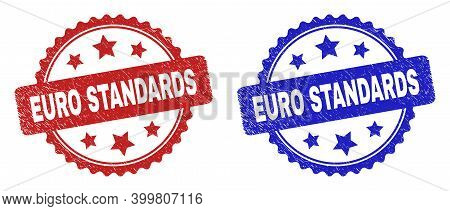 Rosette Euro Standards Stamps. Flat Vector Scratched Seal Stamps With Euro Standards Message Inside