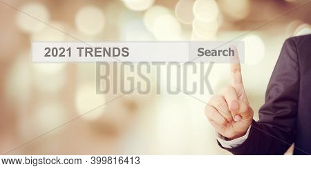 Businessman Hand Touching 2021 Trends Search Bar Over Blur Office Background, Banner, Seo 2021 Busin