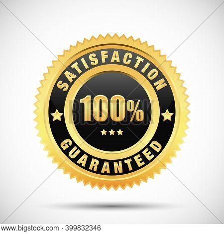 100 Percent Satisfaction Guarantee Golden Label Isolated On White Background