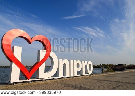 Red Heart And White Sign I Love Dnipro On City Embankment, On The Bank Of The Dnieper River, Dneprop