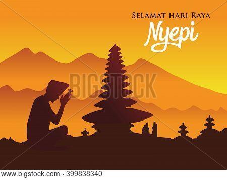 Selamat Hari Raya Nyepi. Translation: Happy Day Of Silence Nyepi.