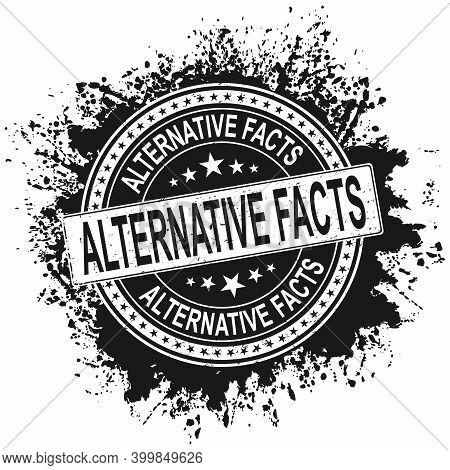 Vector Stamp Seal - Alternative Facts For An Alternative Regime