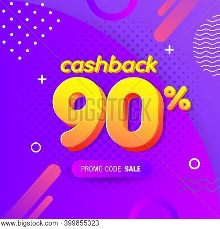 Modern Banner Design Template With 90% Cash Back Offer. Vector Illustration For Promotion Discount S
