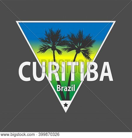 Curitiba, Brazilian City Name, Vector Banner, Lettering With City Name From Brazil Tee Design