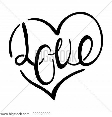 Love Lettering. Black Ink Handwriting With Heart Shape Isolated On White Background.