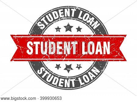 Student Loan Round Stamp With Red Ribbon. Student Loan