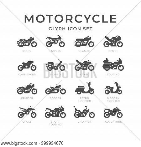 Set Glyph Icons Of Motorcycle Isolated On White. Modern And Retro Scooter. Different Types Of Motorb