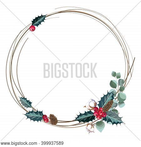 Christmas Round Frame With Holly Berries And Cotton Branches. Vector Illustration.