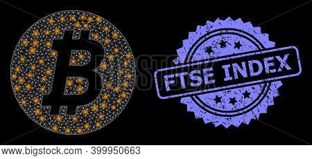 Glowing Mesh Network Bitcoin Coin With Glowing Spots, And Ftse Index Dirty Rosette Seal Imitation. I